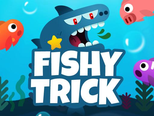 Fishy Trick Game